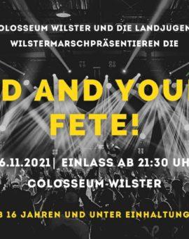 06. Novermber 2021: Landjugend Wilstermarsch – Old and Young Fete!